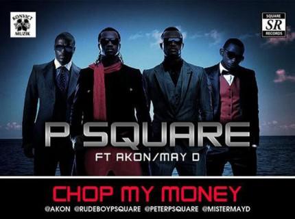 Psqaure ft Akon &May D – Chop my money Remix