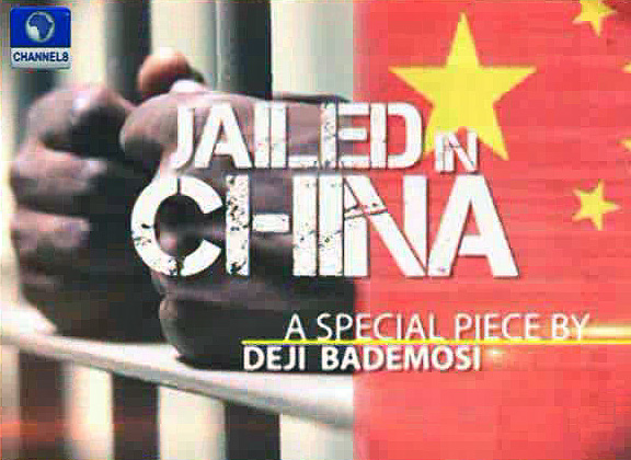 VIDEO: Full documentary on Nigerians jailed in China