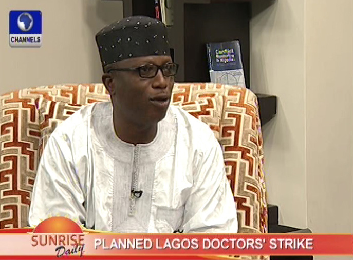 channels_television_sd_wale_ahmed_on_planned_lagos_doctors_strike