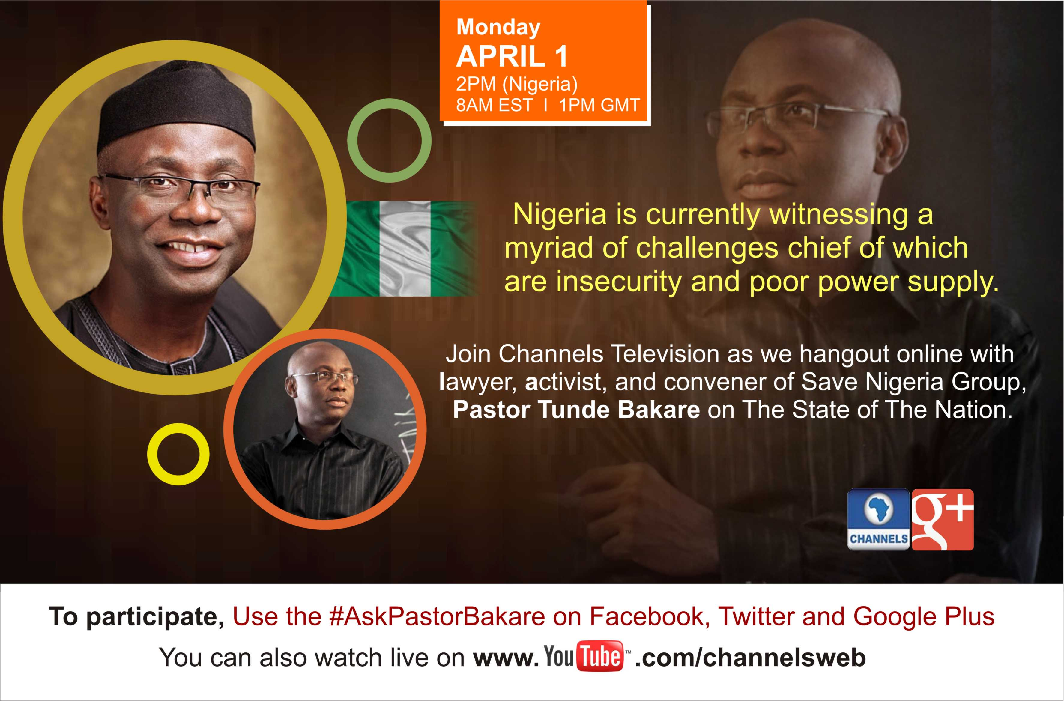 Google+ Hangout With Tunde Bakare on State of The Nation