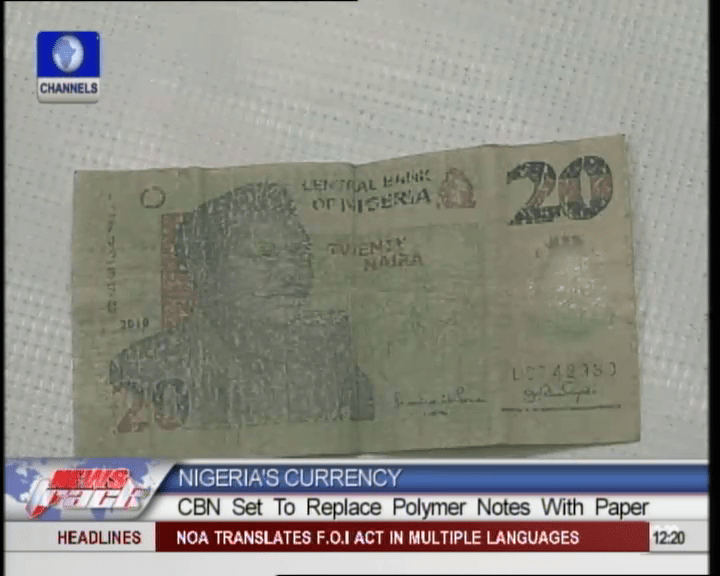 CBN Stops Polymer Note Production, Reverts To Paper Money