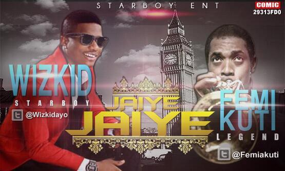 Wizkid Drops 'Jaiye Jaiye' Feat. Femi Kuti