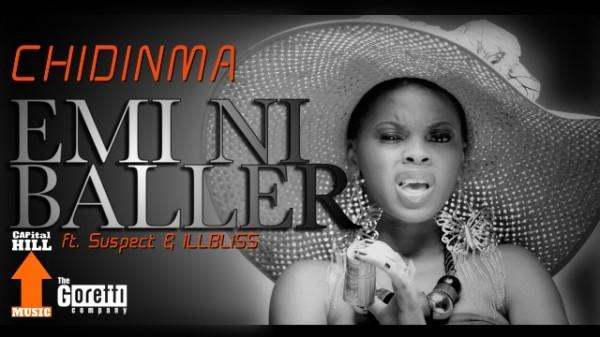 Chidinma Drops 'Emi Ni Baller' Video, Features IllBliss, Tha Suspect