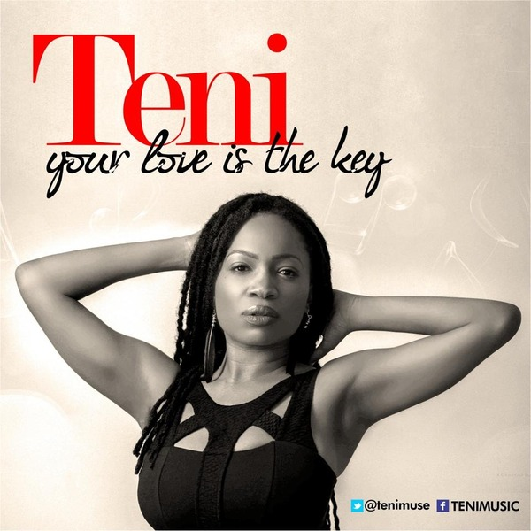 """Afro-Soul Songtress, Teni Unveils Video For """"Your Love Is The Key"""""""
