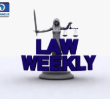 LAW WEEKLY: Focus On EU Sponsored Justice Sector Reform Plan