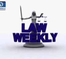 LAW WEEKLY: Fapohunda Speaks On Reforms In Ekiti Judiciary