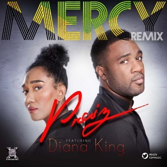 Praiz Features Diana King In Mercy (Remix)