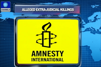 Alleged Extra-judicial Killings: Amnesty Says Military Is Culpable