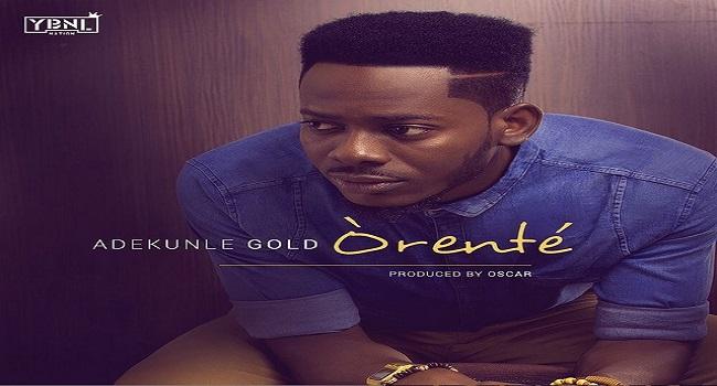 YBNL Act, Adekunle Gold Sings 'Orente'