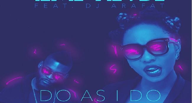 Yemi Alade Drops 'Do As I Do' Featuring DJ Arafat