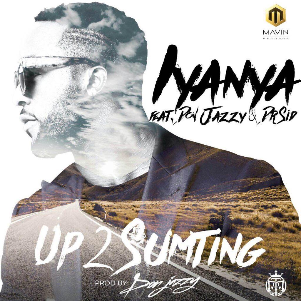 UP 2 Sumting, Iyanya, Mavin, Donjazzy