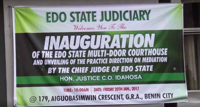 Edo State Inaugurates Multi-Door Court House