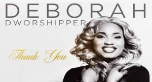 Deborah D'Worshipper Releases New Song 'Thank You'