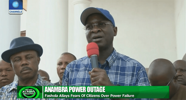 Power Failure To Be Ameliorated Soon, Fashola Assures Anambra Citizens