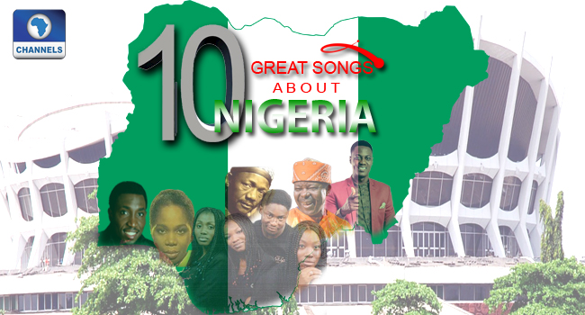 10 Great Songs About Nigeria – Channels Television