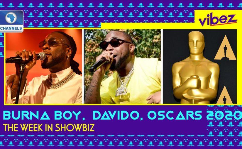 Vibez:  Burna Boy Controversy, Davido Goes Platinum, And Oscars Fashionistas