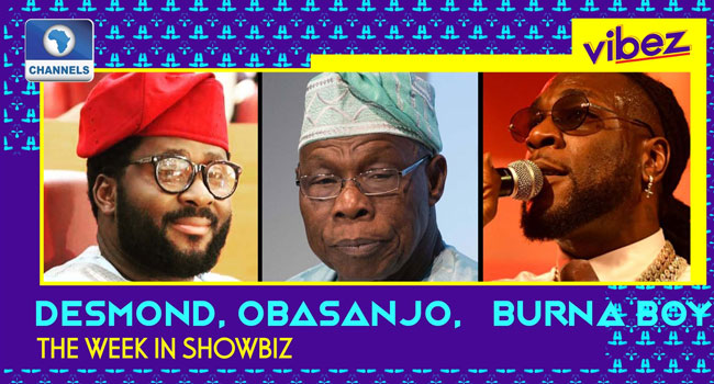 Backlash For Desmond Elliot, Obasanjo Sings Against COVID-19, + More Burna Boy Drama