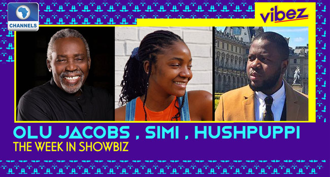 Vibez Ep 25: Hushpuppi Busted? Simi Gives Birth, Olu Jacobs Is Alive