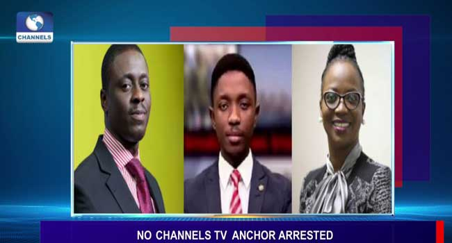 No Channels Television Anchor Was Arrested