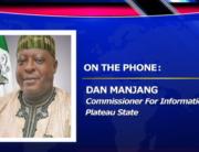 Plateau State's Commissioner for Information, Dan Majang,